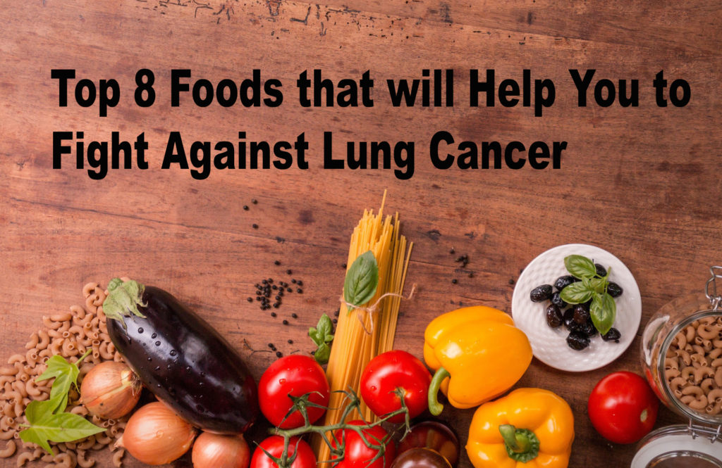 Top 8 Foods that Fight Lung Cancer